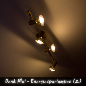 Denkmal Energiesparlampen Teil 2