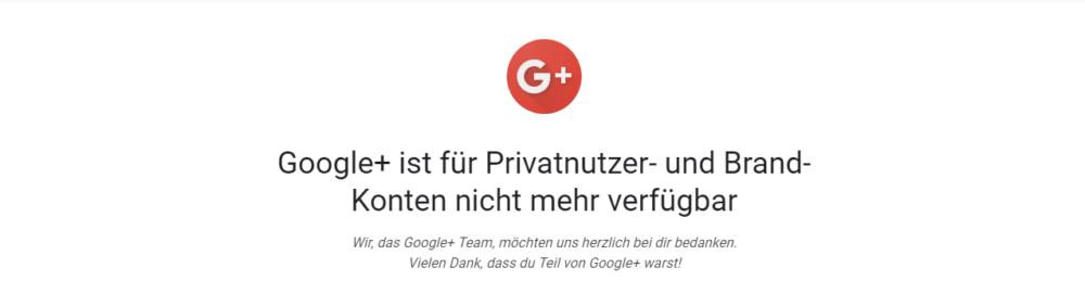 Google+ ist weg – und nicht nur das